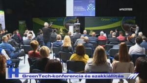 Híradó: GreenTech-konferencia és szakkiállítás