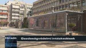 Híradó: Gazdaságvédelmi intézkedések