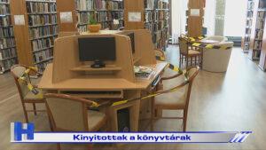 Kinyitottak a könyvtárak