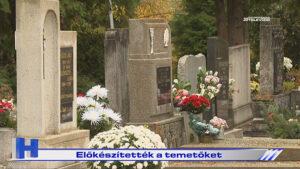 Előkészítették a temetőket