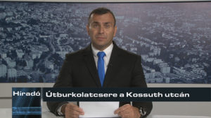 Híradó: Útburkolatcsere a Kossuth utcán