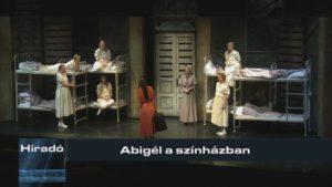 Híradó: Abigél a színházban