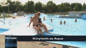 Híradó: Kinyitott az Aqua