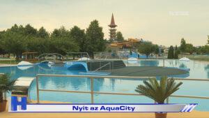 Híradó: Nyit az AquaCity