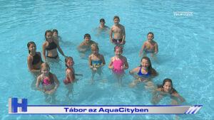 Tábor az AquaCityben