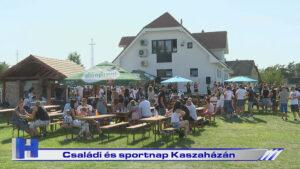Családi és sportnap Kaszaházán