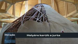 Helyére került a jurta