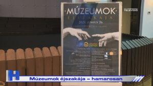 Híradó: Múzeumok éjszakája – hamarosan
