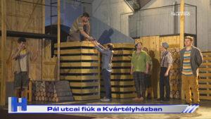 Pál utcai fiúk a Kvártélyházban