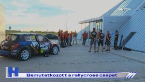 Híradó: Bemutatkozott a rallycross csapat