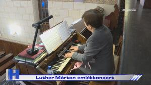 Luther Márton emlékkoncert
