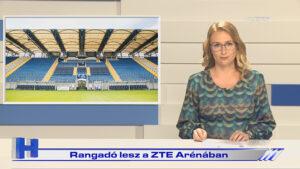 Híradó: Rangadó lesz a ZTE Arénában